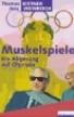 Muskelspiele, 1996