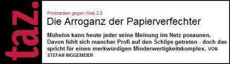 Stefan Niggemeier: Die Arroganz der Papierverfechter - Printmedien gegen Web 2.0, Screenshot taz.de