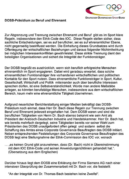 """DOSB-Erklärung vom September 2008 -- """"Aufgrund neuerlicher Berichterstattung einiger Medien bekräftigt das DOSB-Präsidium noch einmal, dass Herr Dr. Bach diese Regeln zur Trennung zwischen Beruf und Ehrenamt jederzeit eingehalten hat."""""""