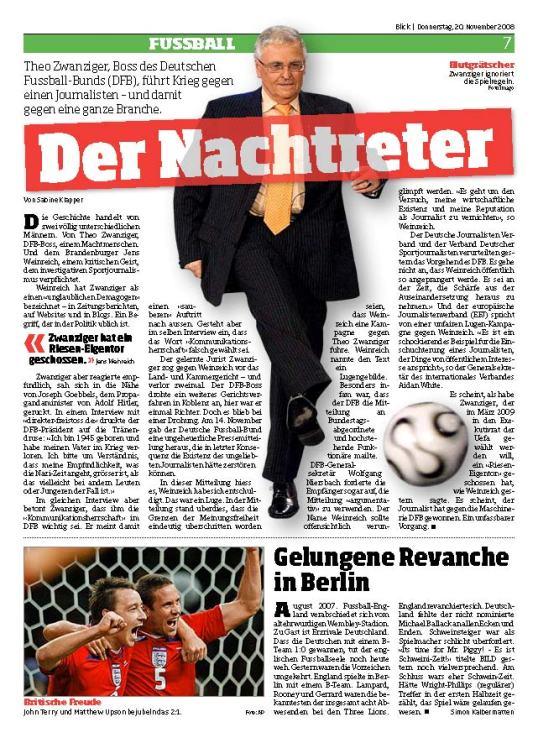 """""""Der Nachtreter / Theo Zwanziger, Boss des DFB, führt Krieg gegen einen Journalisten - und damit gegen eine ganze Branche"""""""
