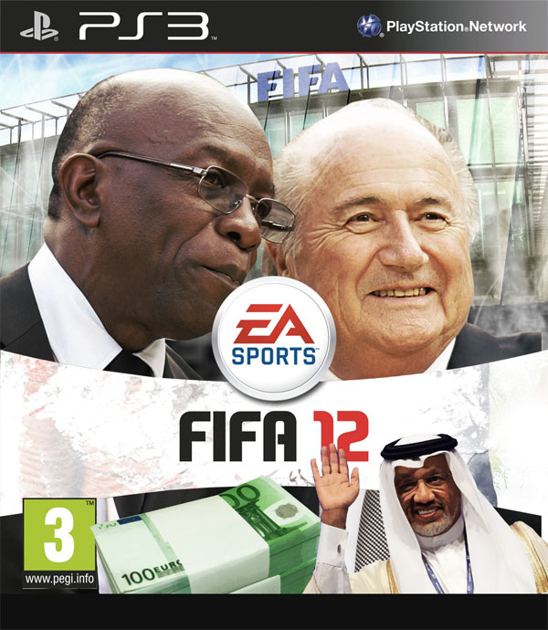 FIFA12 - Korruptions-Edition, featuring: Jack Warner, Sepp Blatter & Mohamed bin Hammam