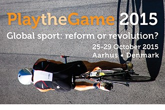 "Play The Game 2015, Aarhus, ""Global sport: reform or revolution?"""